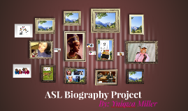 ASL Biography Project