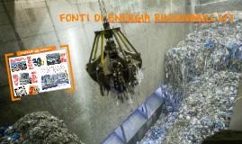 ENERGIA DAI RIFIUTI (FONTI RINNOVABILI 6di7)