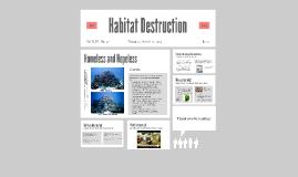 Habitat Destruction-Katherine Yang & Camille Gossett