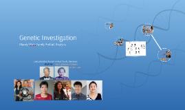 Genetic Investigation