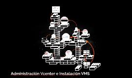 Administracion Vcenter e intalacion VMS