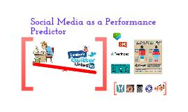 Social Media as a Performance Predictor