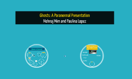 Ghosts: A Paranormal Presentation