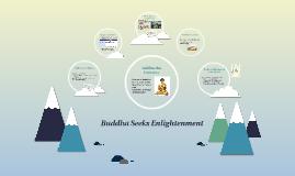Buddha Seeks Enlightenment