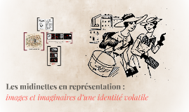 Les midinettes en représentation, images et imaginaires d'un
