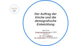 Auftrag der Kirche und demogr. Entwicklung
