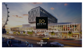 Empire Outlets - RETAIL DELIVERY PROPOSAL - Rev00