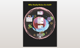 Who rules the cell?