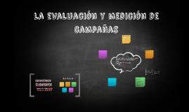 La evaluacióny medición de campañas