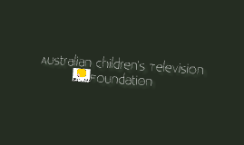 Australian Childrens Television Foundation