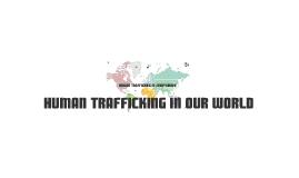Human Trafficking Today