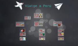 Viatge a Perú