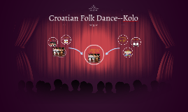 Croatian Folk Dance--Kolo