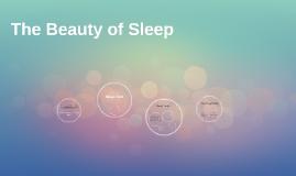 The Beauty of Sleep