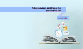 Criopreservación paratiroidea tras paratiroidectomía