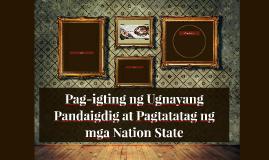 Pag-igting ng Ugnayang Pandaigdig at Pagtatatag ng mga Natio
