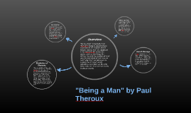 """""""Being a Man"""" by Paul Theroux"""