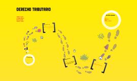 Copy of DERECHO TRIBUTARIO