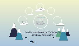 Gestion  Ambiental De Un Taller De Mecanica Automotriz