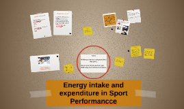Energy intake and expenditure in Sport Performancce