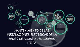 Copia de MANTENIMIENTO DE LAS INSTALACIONES ELÉCTRICAS DE LA SEDE 7 D