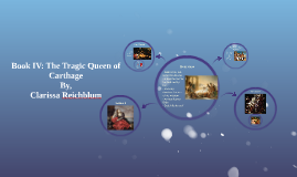 Book IV: The Tragic Queen of Carthage