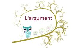 Copy of L'argument
