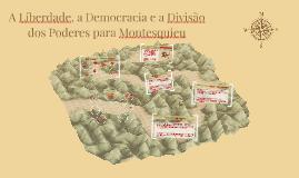 Liberdade, Democracia e Tripartição dos Poderes em Montesquieu