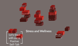 Stress and Wellness