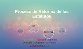 Proceso de Reforma de los Estatutos