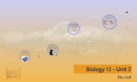 Biology 12 - Unit 2