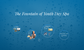 The Fountain of Youth Day Spa