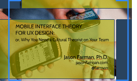 MOBILE INTERFACE THEORY FOR UX DESIGN;