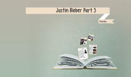 Justin Bieber Part 3