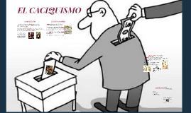EL CACIQUISMO