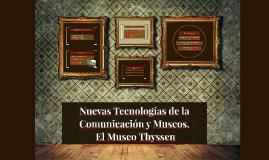 Nuevas Tecnologías de la Comunicación.