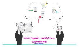 ¿Investigación cualitativa o cuantitativa?