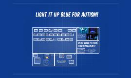 A3-Light it up Blue for Autism!