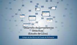 """""""Desarrollo de Competencias Didácticas"""""""