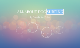 ALL ABOUT DOG SURFING