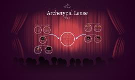 Archetypal Lense