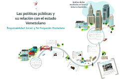 Las políticas públicas y su relación con el estado Venezolano
