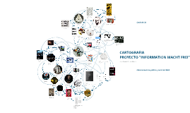 "Cartografia Proyecto ""Information Macht Frei"""