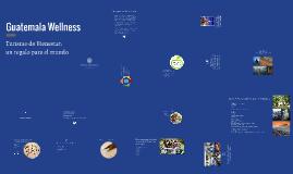 Guatemala Wellness