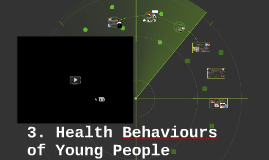 3. Health Behaviours of Young People