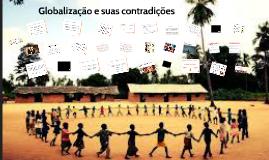 Copy of Globalização e suas contradições