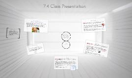 7.4 Class Presentation