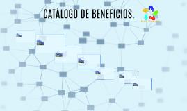 """""""CATÁLOGO DE BENEFICIOS"""""""