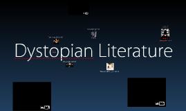 Copy of Dystopian Literature