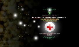 Pioneiras da Enfermagem no Brasil: Ana Néri e Francisca de Sande